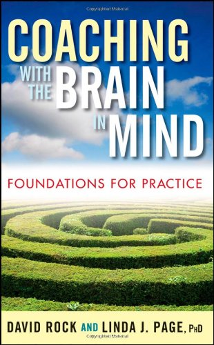 Coaching with the Brain in Mind: Foundations for Practice » Transform Thinking and Performance