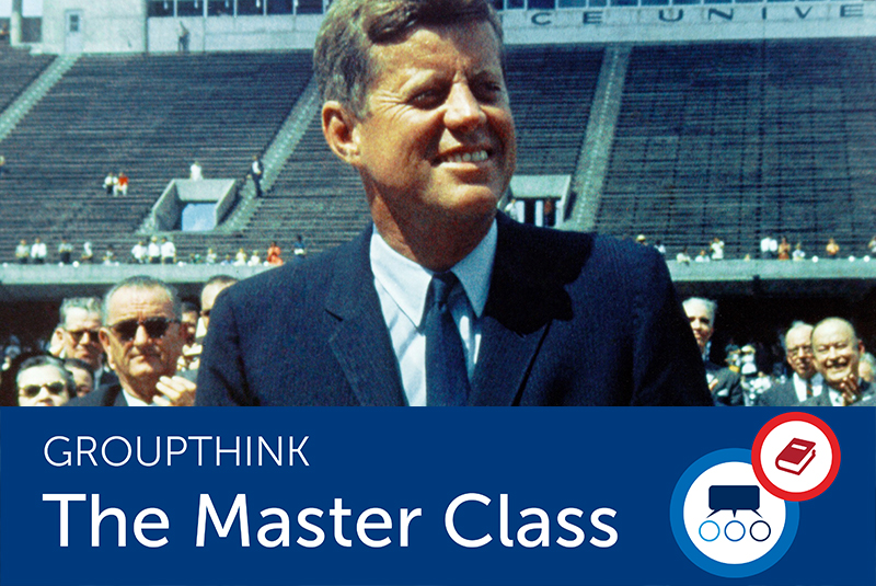 How JFK Inspired the Term 'Groupthink'