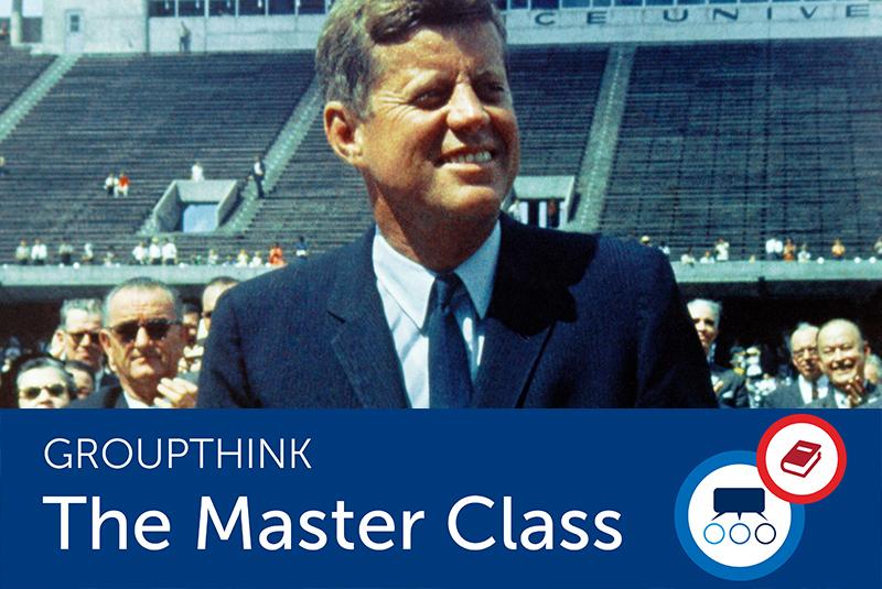 How JFK Inspired the Term 'Groupthink'