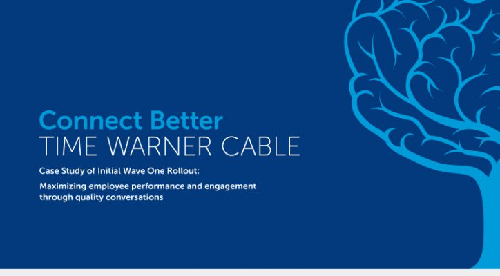Time Warner Cable </br>Manager Capability Case Study » Transform Thinking and Performance